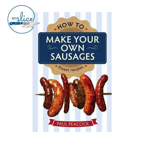Make Your Own Sausages