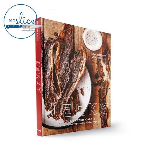 Jerky THe Fatted Calf's Guide to Preserving & Cooking Dried Meaty Goods
